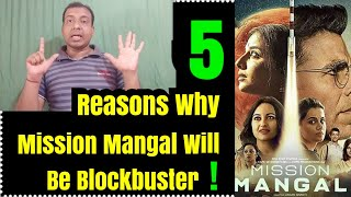 5 Reasons Why Mission Mangal Will Be Blockbuster!