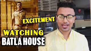 BATLA HOUSE Excitement | Expectations | Watching Now | John Abraham