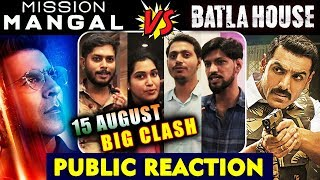 Mission Mangal Vs Batla House | Which Film You Will Watch? | PUBLIC REACTION | Akshay Vs John