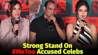 Richa Chadha Akshaye Khanna Meera Chopras STRONG Stand On #MeToo Accused Celebs