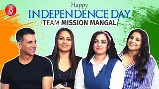 Akshay Kumar & Team Mission Mangal Wish You Happy Independence Day | Nithya Menen | Vidya Balan