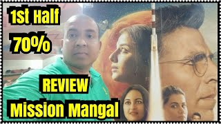 Mission Mangal Review 1st HALF