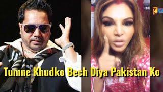 Rakhi Sawant SLAMS Mika Singh To Performing In Pakistan - Full Video