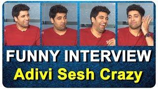 Funny Interview | Adivi Sesh | Naveen Chandra | Regina Cassandra | Evaru Movie Team Interview