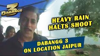 Salman Khan On The Sets Of Dabangg 3 In Jaipur Heavy Rain Halts SHooting
