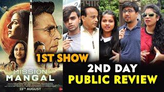 Mission Mangal PUBLIC REVIEW | 2ND DAY 1ST SHOW | Akshay Kumar, Vidya Balan, Sonakshi Taapsee