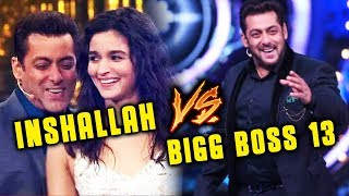 Salman Khan To Shoot Both Inshallah And Bigg Boss 13 Together