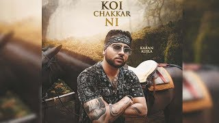 Koi Chakkar Ni | Karan Aujla | Deep Jandu | First Look | New Punjabi Song | Dainik Savera
