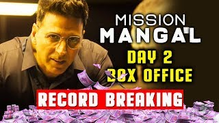 Mission Mangal DAY 2 Official Collection | RECORD Breaking | Akshay Kumar