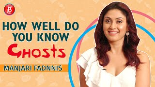 How Well Do You Know Ghosts: Manjari Fadnnis' Hilarious Antics Will Make You Go ROFL