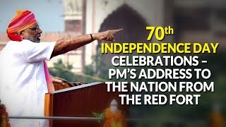 70th Independence Day Celebrations – PM's address to the Nation from the Red Fort | PMO