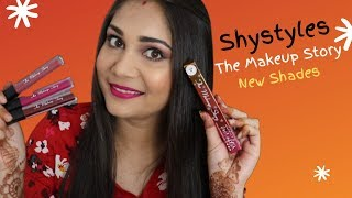 Makeup Story By Shystyles Liquid Lipstick Review + Swatches - All New Shades | Nidhi Katiyar