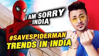 Spider-Man Out Of MCU | Indian Fans Trend #SaveSpiderMan On Social Media