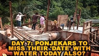 DAY 7: Ponjekars To Miss Their 'Date' With Water Today Also?