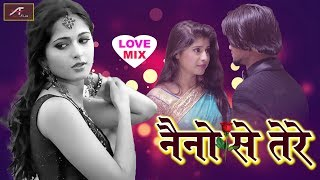ROMANTIC SONGS | Naino Se Tere | FULL Audio - Mp3 | HINDI LOVE Mix Songs | BOLLYWOOD Songs 2018 New