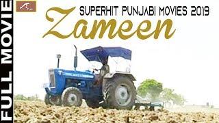 SUPERHIT Punjabi Movies 2019 - Zameen - ਜਮੀਨ - FULL Movie - Latest Punjabi Movies - New Punjabi Film