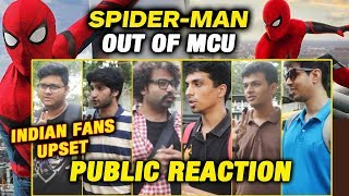 Spider-Man Not A Part Of MCU Now | INDIA | Public Reaction | SONY v/s Disney FIGHT