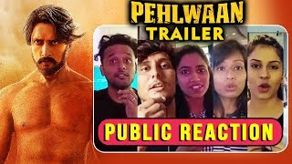 Pehlwaan Trailer | PUBLIC REACTION | Kichcha Sudeep | Suniel Shetty