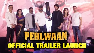 Pehlwaan Official Trailer Launch | Full Video | Kichcha Sudeepa, Suniel Shetty