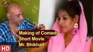 Making Of Comedy Short Movie - MR. Bhikhari || Hindi COMEDY Short Film Making Video