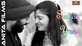 दर्द भरा गीत - Sadda Yaar - Love Story | Audio - Mp3 | Sad Love Song 2019 - NEW PUNJABI SONG 2019