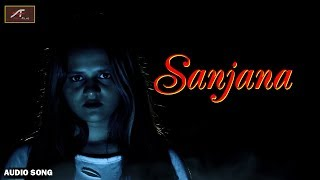 #Hindi #HorrorMovie #Songs | SANJANA (Audio) | Harsh Vyas,Kavita Rajvansh - #Bollywood Songs 2019