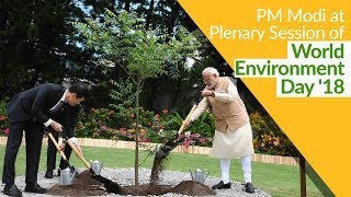 PM Modi addresses the Plenary Session of World Environment Day in Delhi | PMO