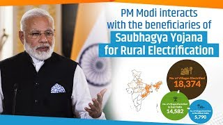 PM Modi interacts with the beneficiaries of Saubhagya Yojana for Rural Electrification   PMO