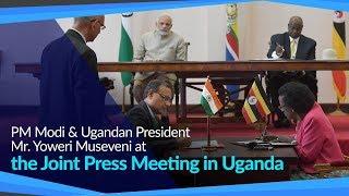 PM Modi & Ugandan President Mr. Yoweri Museveni at the Joint Press Meeting in Uganda   PMO