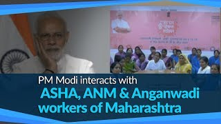 PM Modi lauds ANM workers for providing primary healthcare services across Maharashtra | PMO