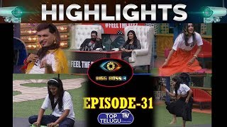 Bigg Boss Telugu 3 Day 30 Episode 31 Highlights | Bigg Boss Telugu 3 Latest Updates | Top Telugu TV