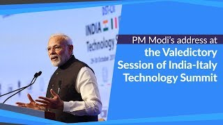 PM Modi's address at the Valedictory Session of India-Italy Technology Summit in New Delhi, India
