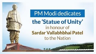 PM Modi dedicates the 'Statue of Unity' to the Nation in Kevadia, Gujarat | PMO