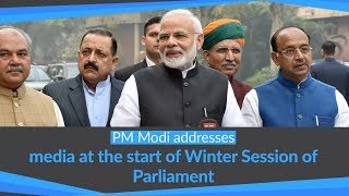 PM Modi addresses the media at the start of Winter Session of Parliament | PMO