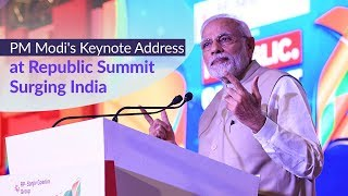 PM Modi delivers Keynote Address at Republic Summit - Surging India | PMO