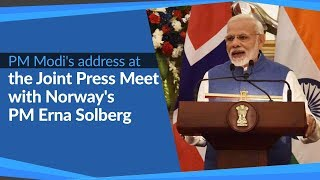 PM Modi's address at the Joint Press Meet with Norway's PM Erna Solberg in New Delhi | PMO