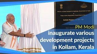 PM Modi inaugurates various development projects in Kollam, Kerala   PMO