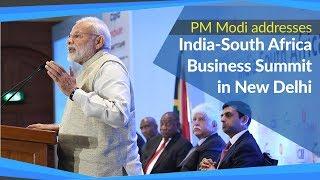 PM Modi addresses India - South Africa Business Summit in New Delhi | PMO