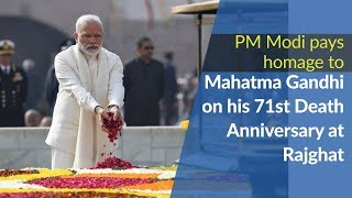 PM Modi pays homage to Mahatma Gandhi on his 71st Death Anniversary (Martyr's Day Ceremony) | PMO