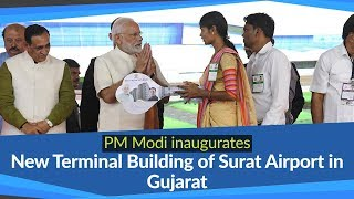 PM Modi inaugurates New Terminal Building of Surat Airport in Gujarat | PMO