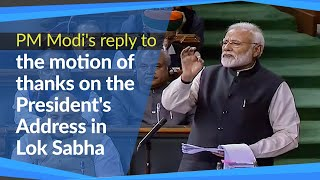 PM Modi's reply to the motion of thanks on the President's Address in Lok Sabha | PMO