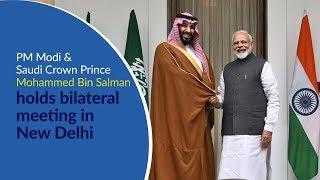PM Modi & Saudi Crown Prince Mohammad Bin Salman holds bilateral meeting in New Delhi | PMO
