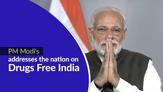 PM Modi addresses the nation on a social campaign on 'Drugs Free India' | PMO