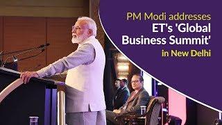 PM Modi addresses ET's 'Global Business Summit' in New Delhi | PMO
