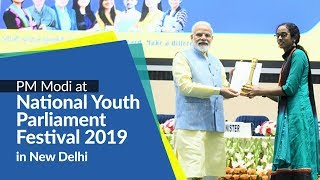 PM Modi confer awards to winners of National Youth Parliament Festival 2019 in New Delhi | PMO