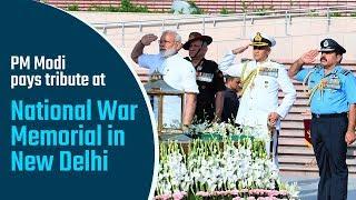 PM Modi pays tribute at National War Memorial in New Delhi | PMO