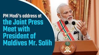 PM Modi's address at the Joint Press Meet with President of Maldives, Mr. Solih in Maldives | PMO