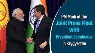 PM Modi at Joint Press Meet with President Jeenbekov in Bishkek, Kyrgyzstan   PMO