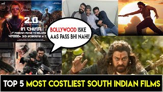 Top 5 Most Costliest South Indian Films, 2PointO, Saaho, Baahubali 2, RRR,Syeraa Narsimha Reddy more