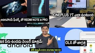 Technews in telugu 433:redmi note 8 pro,chandrayaan 2,oneplus 7tpro,android 10 no name,olx scam